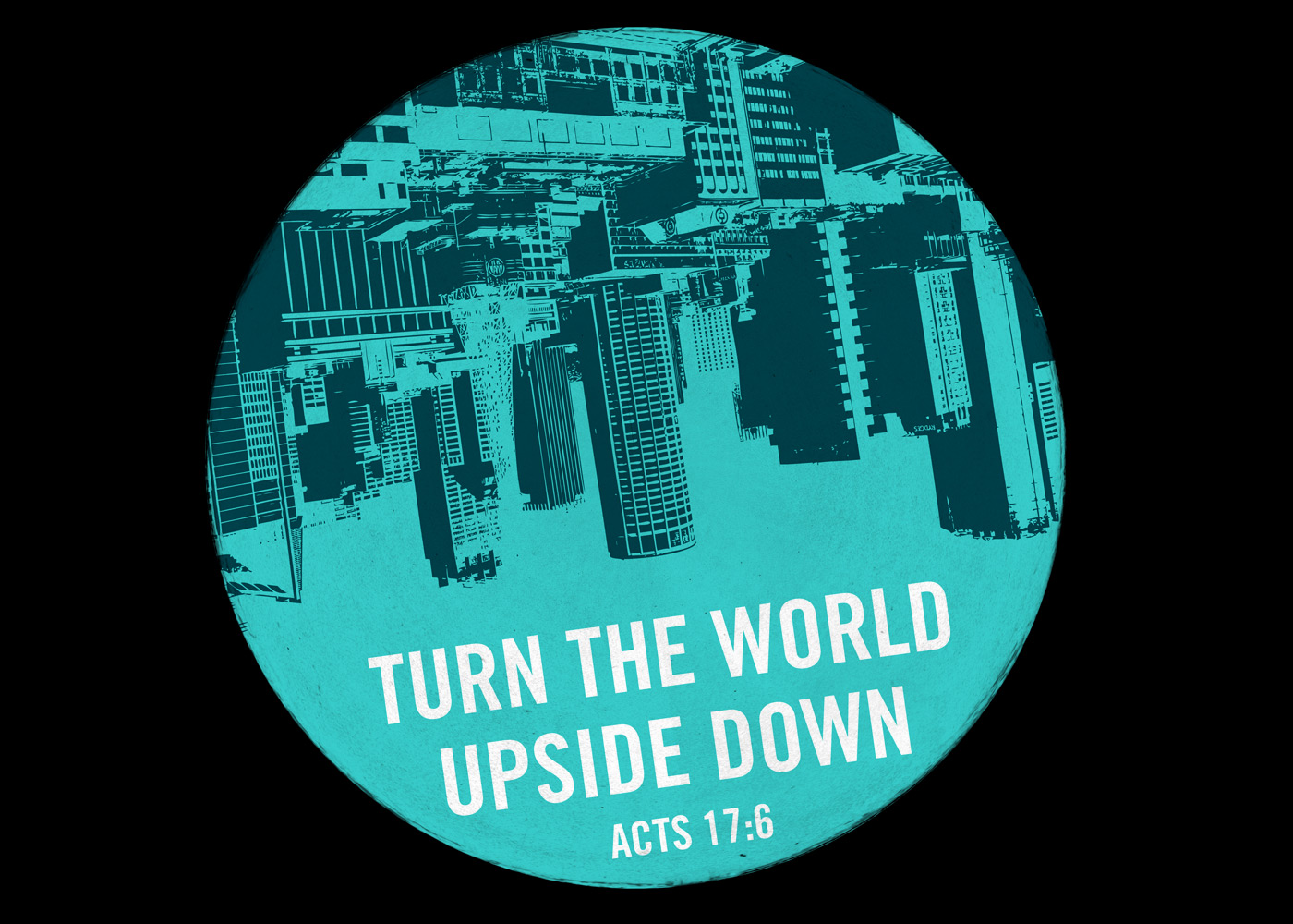 Turn the world upside down for God Christian Wallpaper 1400x1000 jpg 1182
