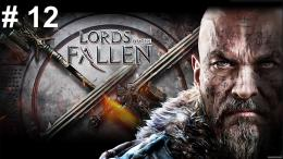 Lords of the Fallen PS4 Let¡s play en español Cap 12 La Ciudadela 1929