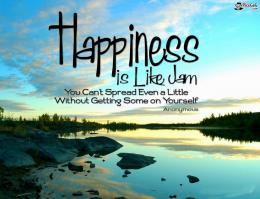 Happiness Wallpaper Quote To Say Happiness is Like a jam, You Can,t 1029